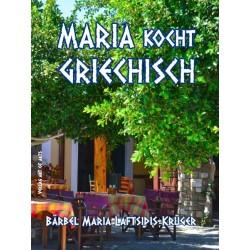 Maria kocht Griechisch -...