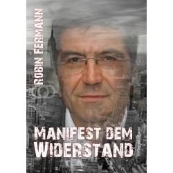 Manifest zum Widerstand -...