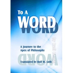 To a Word A Journey to the...